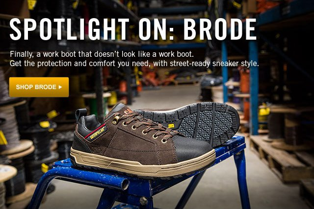 Brode for men. Get the protection and comfort you need, with street-ready sneaker style.