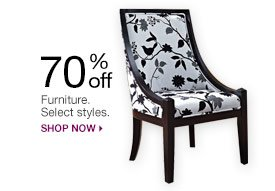 70% off Furniture. Select styles. Shop now.