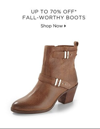 Up To 70% Off* Fall-Worthy Boots