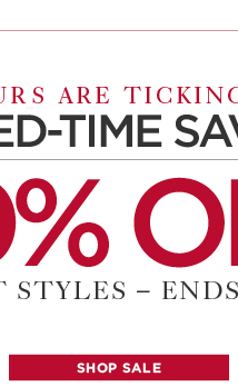 The Hours are Ticking Away...Shop our Secret Sale Now!