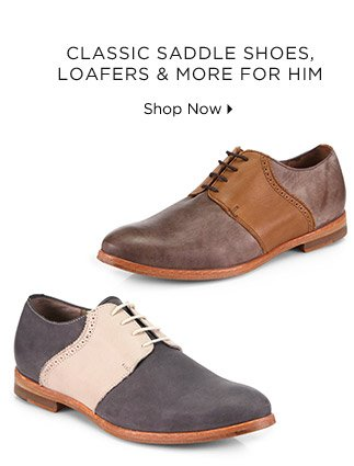 Classic Saddle Shoes, Loafers & More For Him