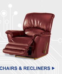CHAIRS & RECLINERS