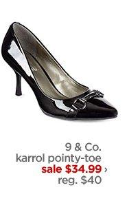 9 & Co. karrol pointy–toe            sale $34.99 ›            reg. $40