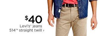 $40 Levi's® jeans            514™ straight twill ›