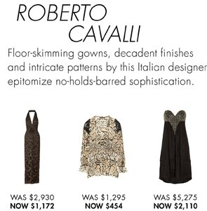 ROBERTO CAVALLI UP TO 70% OFF