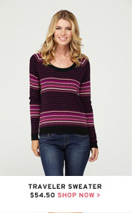 Traveler Sweater $54.50 - Shop Now