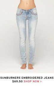 Sunburners Embroidered Jeans $69.50 - Shop Now