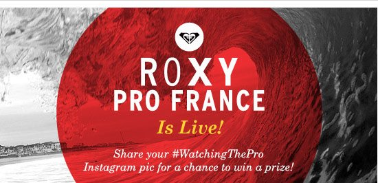 Roxy Pro France is Live!