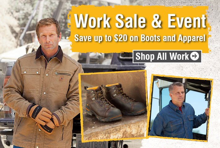 Work Sale & Event - Save Up To $20 On Boots And Apparel