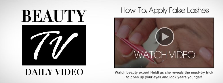 How-To: Apply False Lashes Watch beauty expert Heidi as she reveals the must-try trick to open up your eyes and look years younger!