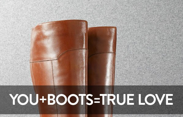 YOU+BOOTS=TRUE LOVE