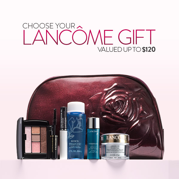 CHOOSE YOUR LANCOME GIFT VALUED UP TO $120