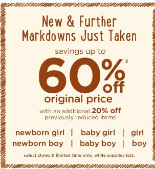 New & Further Markdowns Just Taken. Savings up to 60% off(2) original price with an additional 20% off previously reduced items. Select styles & limited time only. While supplies last. Shop now.