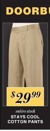 $29.99 USD - All Stays Cool Cotton Pants