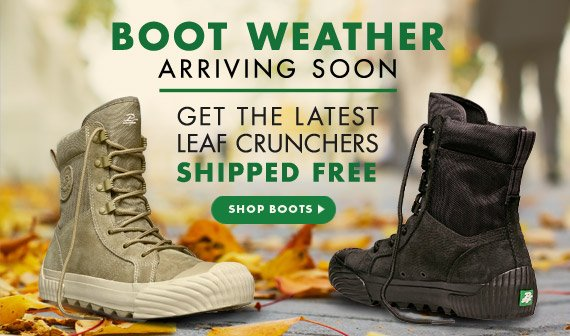 Boot Weather Arriving Soon - Get the Latest Leaf Crunchers Shipped Free