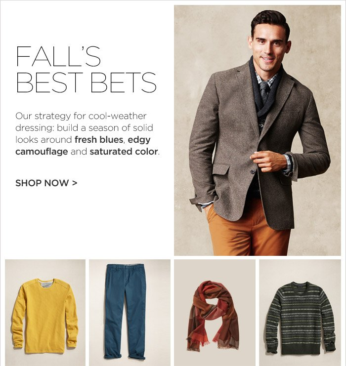FALL'S BEST BETS | SHOP NOW