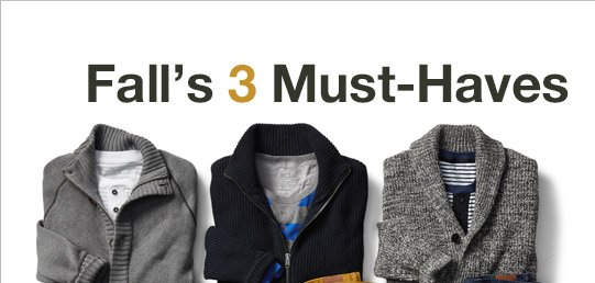 Fall's 3 Must-Haves