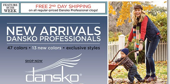 NEW Feature of the Week: Enjoy FREE 2nd Day Shipping on Dansko Professional Clogs! Shop 47 great styles, including 13 NEW colors with all the Dansko comfort you love! Your #1 source for Dansko, shop now to find the best selection online and in stores at The Walking Company.
