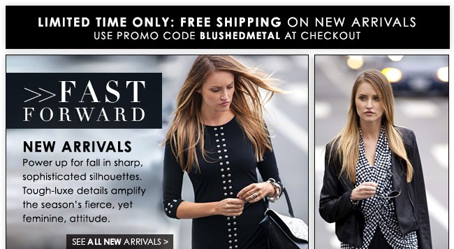Fast Foward: New Arrivals - Shop Now