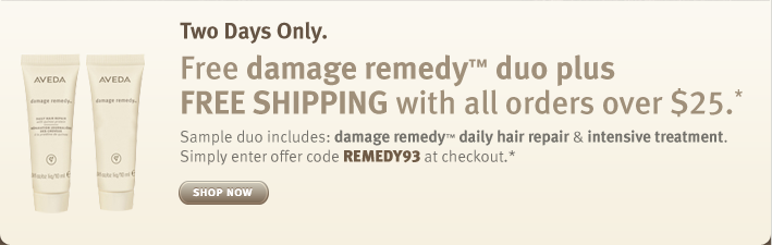 receive free damage remedy duo plus free shipping with all orders over $25. two days only. shop now.