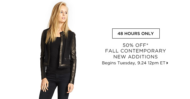50% Off* Fall Contemporary New Additions...Shop Now