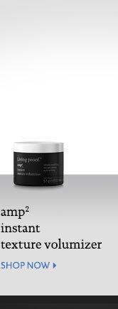 Amp Instant Texture Volumizer