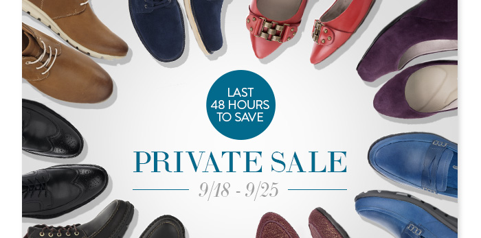 Last 48 Hours to Save! Private Sale 9/18-9/25