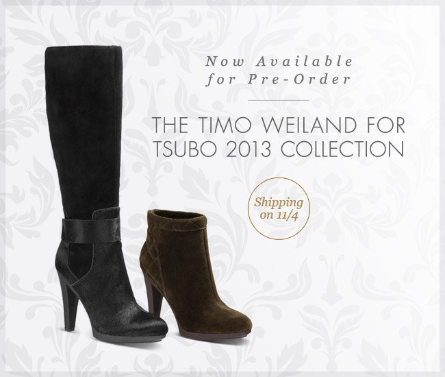 Now Available for Pre-Order - THE TIMO WEILAND FOR TSUBO 2013 COLLECTION