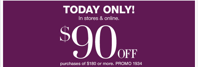 Save $90 in-store & online! Shop Now!