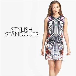 STYLISH STANDOUTS
