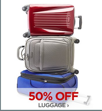 50% OFF LUGGAGE ›