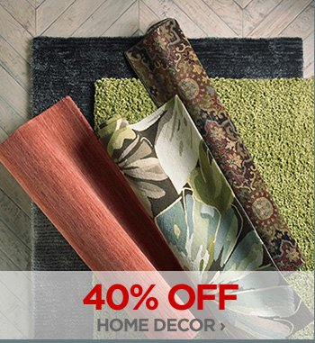 40% OFF HOME DECOR ›