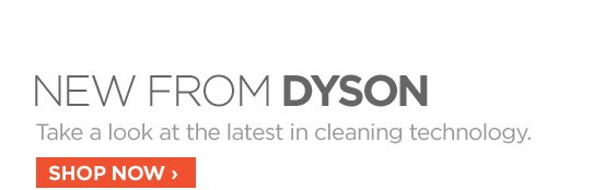 NEW FROM DYSON