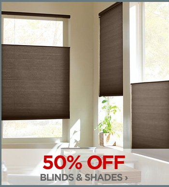 50% OFF BLINDS & SHADES ›