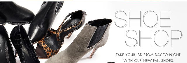 Shoe Shop | Take your LBD from day to night with our new fall shoes.