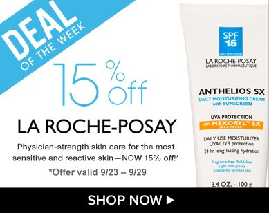 Deal of the Week: Save 15% on La Roche-Posay Physician-strength skin care for the most sensitive and reactive skin—now 15% off!* Shop Now>> *Offer valid 9/23 – 9/29