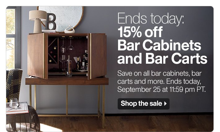 Ends today: 15% off Bar Cabinets and Bar  Carts
