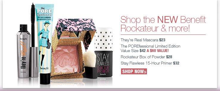 Shop the NEW Benefit  Rockateur & more! Shop Now.