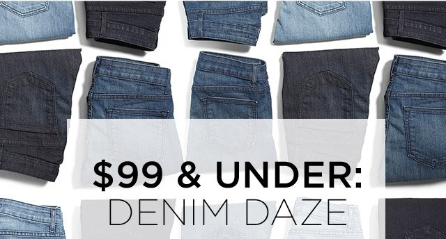 $99 & Under: Denim Daze