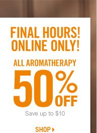 All Aromatherapy - 50% Off