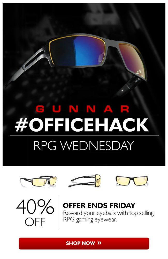 40% off GUNNAR RPG gaming eyewear. Hurry! Ends Friday.