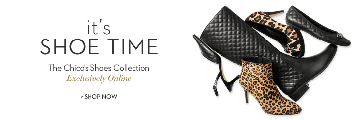 It's shoe time. The Chico's shoes collection. Exclusively online. SHOP NOW