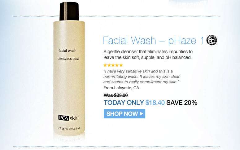 "Shopper's Choice. 5 Stars Facial Wash – pHaze 1  A gentle cleanser that eliminates impurities to leave the skin soft, supple, and pH balanced.  ""I have very sensitive skin and this is a non-irritating wash. It leaves my skin clean and seems to really compliment my skin."" – From Lafayette, CA Was $23.00 Now $18.40 Shop Now>>"