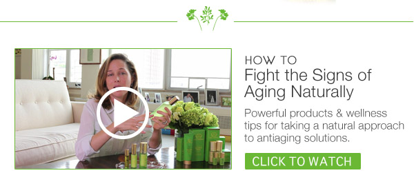 Fight the signs of aging naturally. WATCH