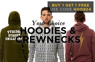 Your Choice: Hoodies & Crewnecks
