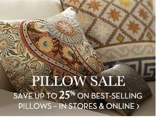 PILLOW SALE - SAVE UP TO 25% ON BEST-SELLING PILLOWS - IN STORES & ONLINE