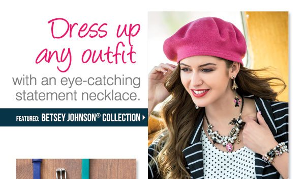 Dress up any outfit with an eye-catching statement necklace. Featured: Betsey Johnson Collection
