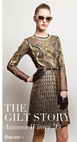 AW13 Collection - The gilt story