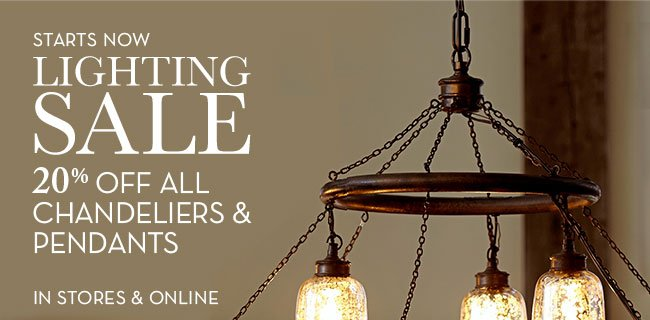 Pottery barn the lighting sale is on 20 off all chandeliers and starts now lighting sale 20 off all chandeliers pendants in stores aloadofball Choice Image
