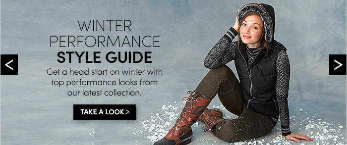 WINTER PERFORMANCE STYLE GUIDE | TAKE A LOOK